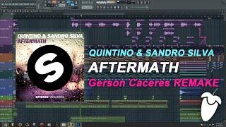Quintino & Sandro Silva - Aftermath (Original Mix) (FL Studio Remake + FLP)