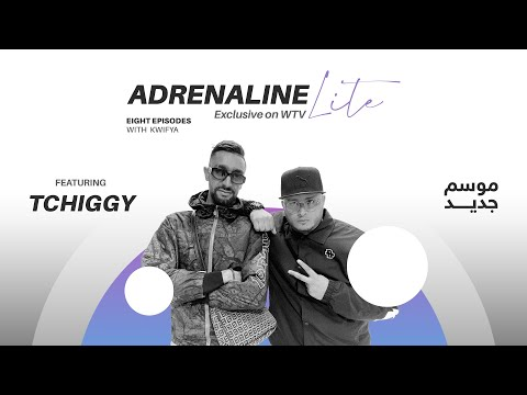 Adrenaline Lite feat Tchiggy - ادرينالين لايت مع تشيغي