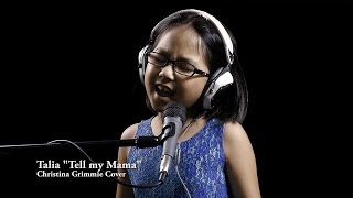 Tell my Mama - Christina Grimmie (Cover by Talia)