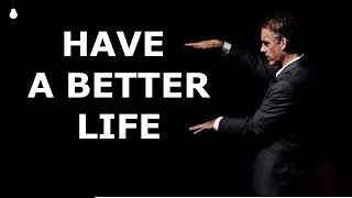 Jordan Peterson - This is How To Have a Better Life