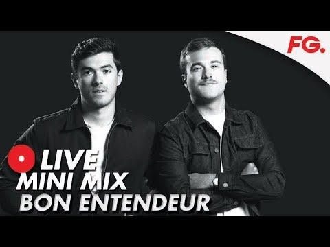 BON ENTENDEUR   LIVE MINI MIX   DJ SET 'ALLER RETOUR'   RADIO FG