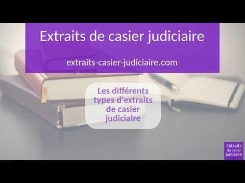 Les trois types d'extrait de casier judiciaire
