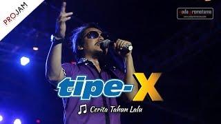 Lagu HITS Terbaru Tipe-X   Cerita Tahun Lalu [Live Konser PROJAM - JAKARTA SELATAN 26 Agustus 2017]