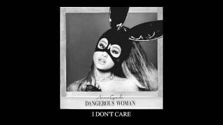 Ariana Grande - I Don't Care (Official Audio)