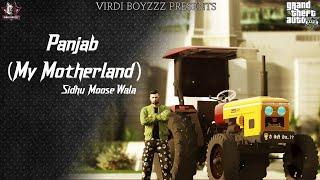 Panjab (My Motherland) Sidhu Moose Wala | New Punjabi Songs 2021 |GTA Punjabi Video 2021