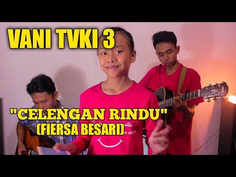 Celengan Rindu FIERSA BESARI (cover) VANISYA