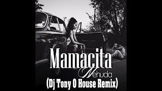 NEHUDA Mamacita (Dj Tony O House Remix)