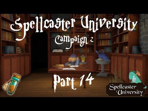 Spellcaster University - Campaign 2 Part 14 - Pirates