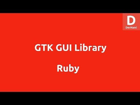 Ruby GTK GUI Tutorial