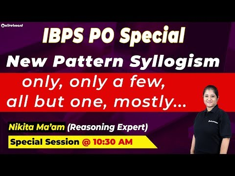 Concept of Only, only a few, almost, all but one | New Pattern Syllogism | IBPS PO | Special Session