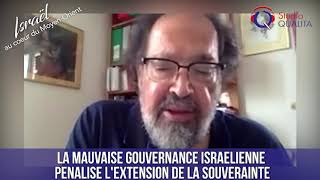 IMO#91 - La mauvaise gouvernance israélienne pénalise l'extension de la souveraineté