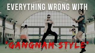 Everything Wrong With Psy - 'Gangnam Style'