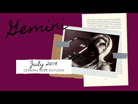 GEMINI*HEALING FROM THE PAIN OF A 3RD PARTY-NEW LOVE COMES IN JUST WHEN YOUR READY*JULY 2019