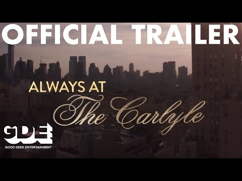Movie Trailer: Always at The Carlyle (2018) (0)