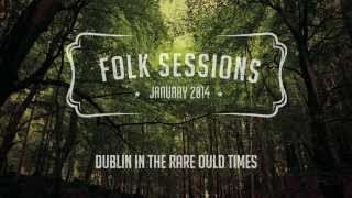 Dublin in the Rare Ould Times (The Dubliners cover) - Folk Sessions