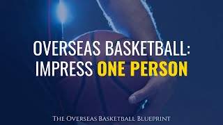 Playing Overseas Basketball: You Only Have To Impress One Person   Dre Baldwin