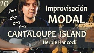 Modos Griegos 10 - Práctica sobre Cantaloupe Island (Herbie Hancock) - Tutorial #66