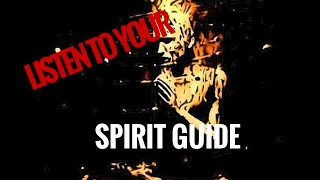 Listening to Your SPIRIT GUIDE CONNECTION PT 2