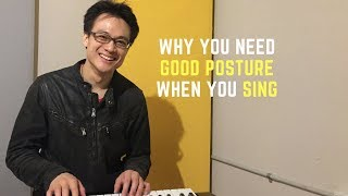 Why You Need Good Posture To Sing Well