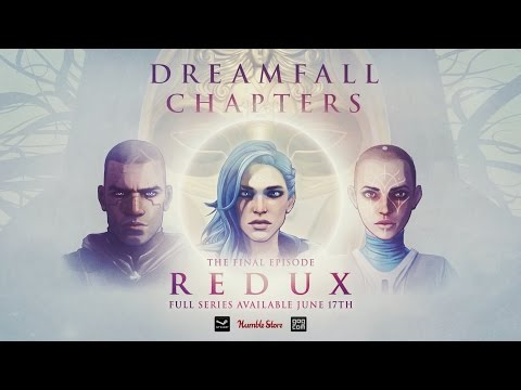 Dreamfall Chapters REDUX trailer thumbnail