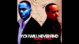 In Essence- You Will Never Find - BBass x NDL (The King Mix)