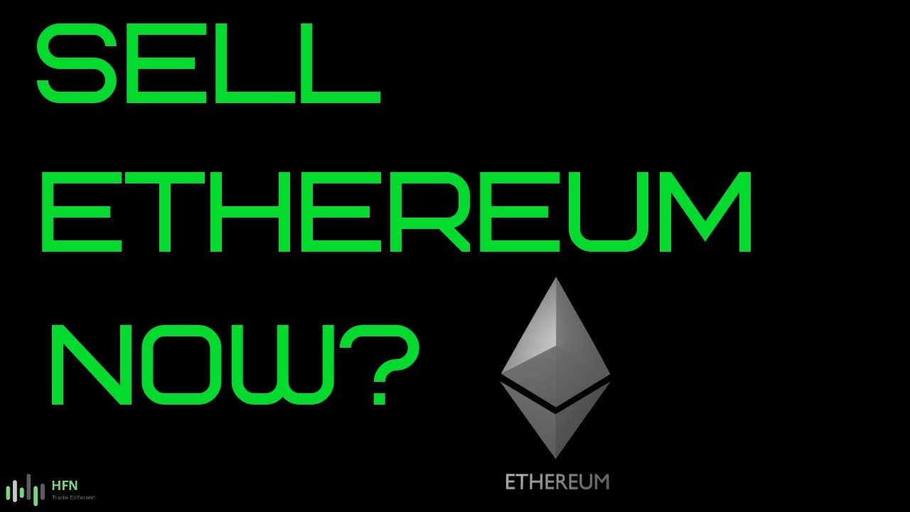 Ethereum (ETH) Is A Sell Now?