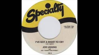 Joe Liggins & His Honeydrippers  - I've Got A Right To Cry