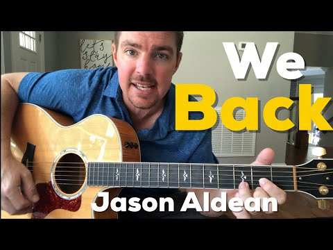We Back | Jason Aldean | Beginner Guitar Lesson (3 Chord Country)