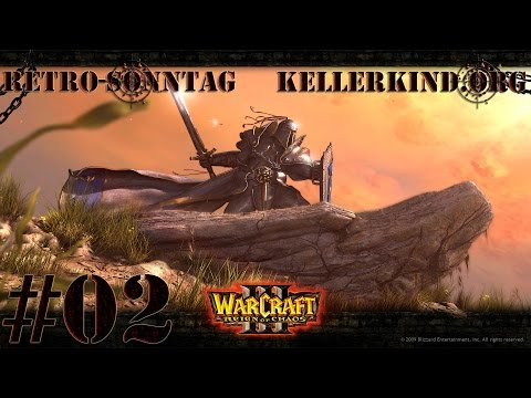 Retro-Sonntag [HD] #002 – Warcraft III – Reign of Chaos Teil 2 ★ Let's Show Game Classics