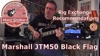 Rig Exchange Recommendation: Joptunes Marshall JTM50 Black Flag