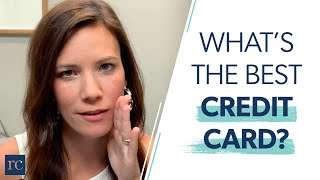 What's the Best Credit Card?
