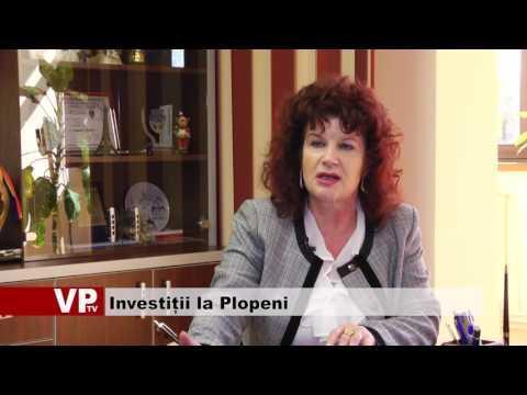 Investiții la Plopeni