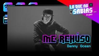 Lo Que No Sabias   Danny Ocean -