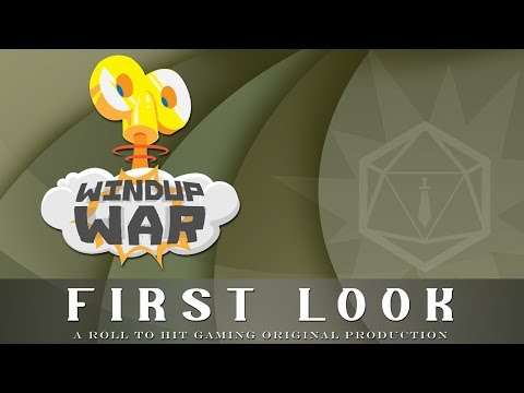Roll to Hit First Look:  Windup War