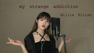 Billie Eilish - my strange addiction [Cover by YELO]