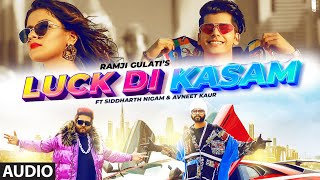 Luck Di Kasam Audio | Ramji Gulati | Avneet Kaur | Siddharth Nigam | Vikram Nagi | Mack | T-Series - Download this Video in MP3, M4A, WEBM, MP4, 3GP
