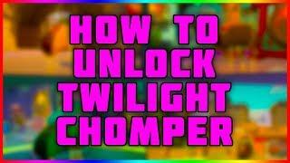 How To Unlock The Twilight Chomper   Plants vs Zombies Garden Warfare 2