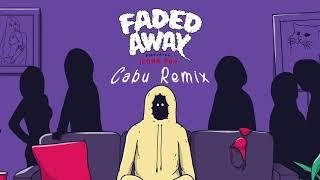 Sweater Beats - Faded Away (feat. Icona Pop) [Cabu Remix]