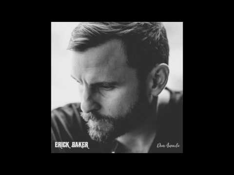 Erick Baker - You Get What You Give (Official Audio)