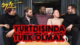 Yurtdışında Türk Olmak (Soğuk Savaş, 3Y1T Canlı, Tam Kadro!) : 3 Yabancı 1 Türk #38