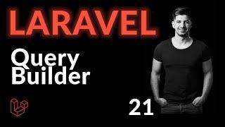 Query Builder | Laravel 8 For Beginners | Learn Laravel 8