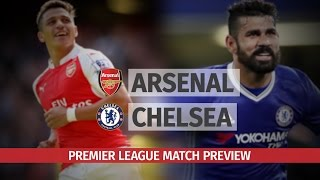Premier League Preview  Arsenal V Chelsea