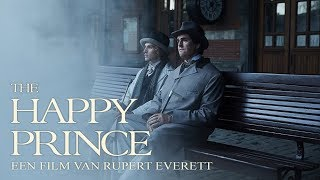 THE HAPPY PRINCE   Officiële NL Trailer  Nú Te Zien Op CineMember!