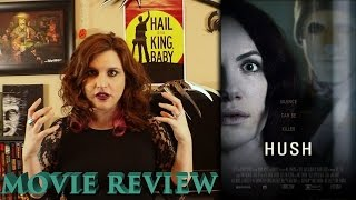Hush 2016 Review