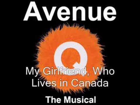 My Girlfriend, Who Lives in Canada Lyrics - Avenue Q musical