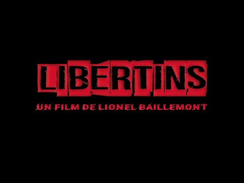LIBERTINS, Bande Annonce #1 (4K) ©2019