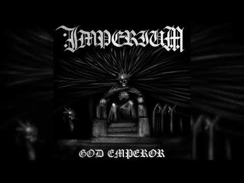 Imperium - God Emperor (2018,FA)