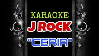 J Rock - Ceria (Karaoke Tanpa Vokal)