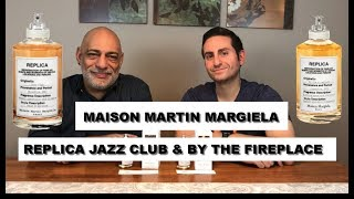 Maison Martin Margiela Replica Collection Jazz Club & By The Fireplace REVIEW With Redolessence