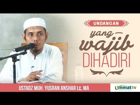 Video Mutiara Hikmah ᴴᴰ - Undangan yang Wajib Dihadiri (Walimah)